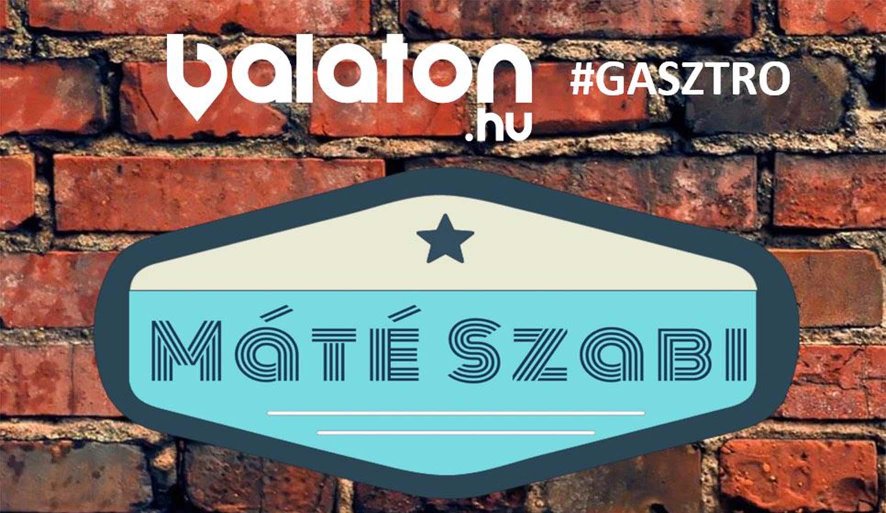 Indul az új GasztROVATunk: Máté Szabi füstös kalandjai a Balaton körül
