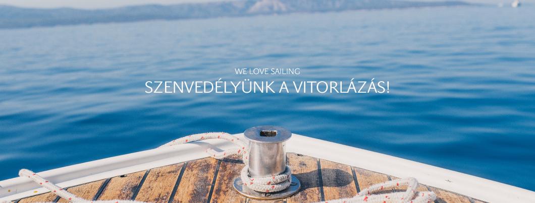 We Love Sailing – ahogy mi szeretjük a vitorlázást!